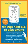 Why Smart People Make Big Money Mistakes and How to Correct Them 1st Edition 9781439163368 1439163367