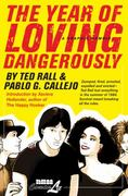 The Year of Loving Dangerously 0 9781561635658 1561635650