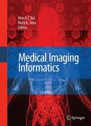 Medical Imaging Informatics 1st Edition 9781441903846 1441903844