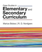 Case Studies in Elementary and Secondary Curriculum 1st Edition 9781412960557 141296055X