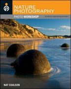 Nature Photography Photo Workshop 1st Edition 9780470534915 0470534915