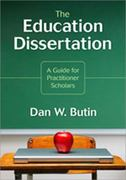 The Education Dissertation 1st Edition 9781412960441 1412960444