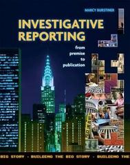 Investigative Reporting 1st Edition 9781621590095 1621590097