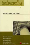 Understanding Immigration Law 1st Edition 9781422411797 1422411796