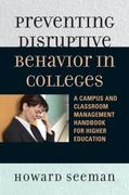 Preventing Disruptive Behavior in Colleges 0 9781607093916 160709391X