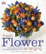 Fresh Flower Arranging 0 9780756658595 0756658594