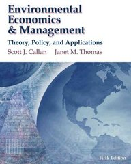 Environmental Economics and Management : Theory, Policy and Applications (Economic Applications and InfoTrac 2-Semester Printed Access Card) 5th edition 9781439080634 1439080631