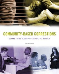 Community-Based Corrections 8th edition 9780495812425 0495812420