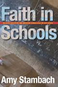 Faith in Schools 0 9780804768511 080476851X