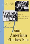 Asian American Studies Now 0 9780813545752 0813545757