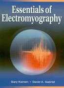 Essentials of Electromyography 1st edition 9780736067126 0736067124