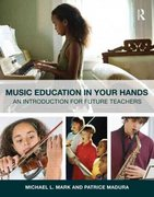 Music Education in Your Hands 1st Edition 9780415800907 0415800900