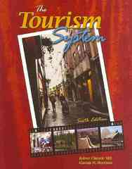 The Tourism System 6th edition 9780757562013 0757562019