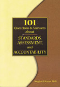 101 Questions and Answers about Standards, Assessment and Accountability 0 9780964495579 0964495570