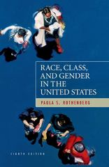 Race, Class, and Gender in the United States 8th edition 9781429217880 142921788X