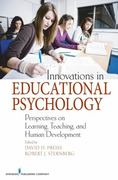 Innovations in Educational Psychology 1st edition 9780826121622 0826121624