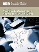 A Guide to the Business Analysis Body of Knowledger 1st Edition 9780981129211 0981129218