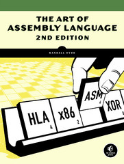 The Art of Assembly Language 2nd Edition 9781593272074 1593272073