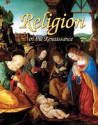 Religion in the Renaissance 0 9780778746171 0778746178