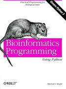 Bioinformatics Programming Using Python 1st Edition 9780596154509 059615450X