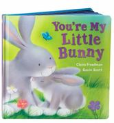 You're My Little Bunny 1st edition 9780545207218 0545207215