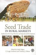 Seed Trade in Rural Markets 1st Edition 9781136545177 1136545174