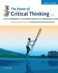 The Power of Critical Thinking 3rd edition 9780195377927 0195377923