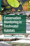 Conservation Monitoring in Freshwater Habitats 0 9781402092770 1402092776