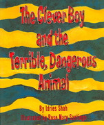 The Clever Boy and the Terrible, Dangerous Animal 0 9781883536510 1883536510