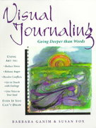 Visual Journaling 1st Edition 9780835607773 0835607771