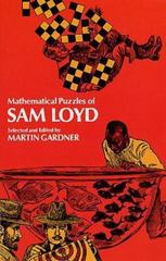 Mathematical Puzzles of Sam Loyd 0 9780486204987 0486204987