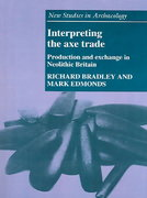 Interpreting the Axe Trade 0 9780521619370 0521619378