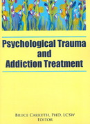 Psychological Trauma and Addiction Treatment 1st Edition 9780789031907 0789031906