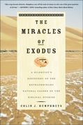 The Miracles of Exodus 1st Edition 9780060582739 0060582731