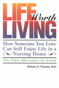 Life Worth Living 1st edition 9780964108967 0964108968