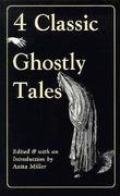 Four Classic Ghostly Tales 0 9780897333986 0897333985