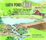 Earth Ponds A to Z 1st edition 9780881504941 0881504947