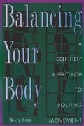Balancing Your Body 0 9780892816422 0892816422