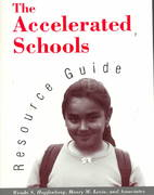 The Accelerated Schools Resource Guide 1st edition 9781555425456 1555425453