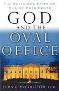 God and the Oval Office 0 9780849904059 0849904056