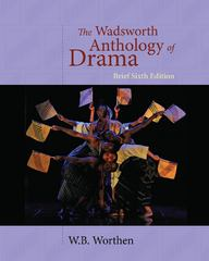 The Wadsworth Anthology of Drama, Brief Edition 6th edition 9781428288157 1428288155