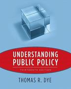 Understanding Public Policy 13th edition 9780205757428 0205757421