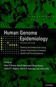 Human Genome Epidemiology, 2nd Edition 2nd edition 9780195398441 0195398440