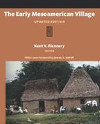 The Early Mesoamerican Village 1st Edition 9781598744699 1598744690