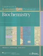 Lippincott's Illustrated Q&A Review of Biochemistry 1st edition 9781605473024 1605473022