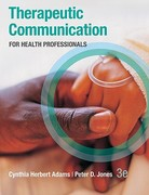 Therapeutic Communication for Health Professionals 3rd edition 9780073402086 0073402087
