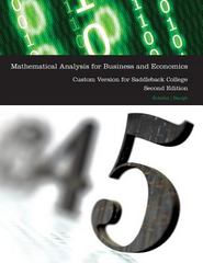 Mathematical Analysis for Business and Economics, 2e Custom Version for Saddleback College 0 9780495198352 0495198358