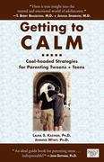 Getting to Calm 1st Edition 9780982345405 0982345402