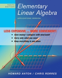 Elementary Linear Algebra with Applications, 10th Edition Binder Ready Version 10th edition 9780470559925 0470559926
