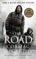 The Road (Movie Tie-in Edition 2009) 0 9780307476319 0307476316